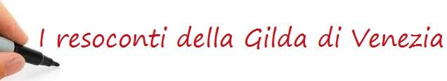 I resoconti della Gilda di Venezia
